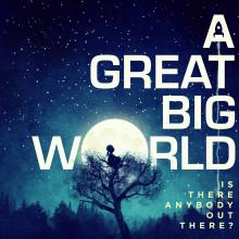 Den virala succéduon A GREAT BIG WORLD släpper debutalbum den 17 januari