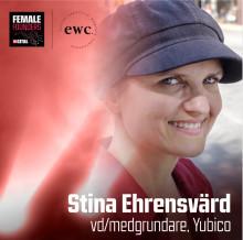 Yubico´s vd och grundare, Stina Ehrensvärd, medverkar den 10 april på Female Founders