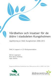 Rapporten Vårdbehov och insatser för de äldre i stadsdelen Kungsholmen