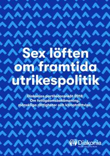 Rapport: Diakonias partiledarenkät 2018 - Sex löften om framtida utrikespolitik