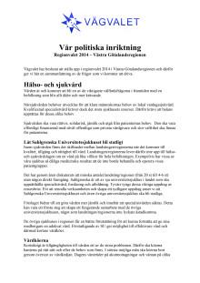 Vår politiska inriktning - Regionvalet 2014 - Västra Götalandsregionen