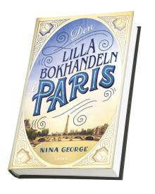 Ljuvliga internationella bästsäljaren Den lilla bokhandeln i Paris nu i Sverige!