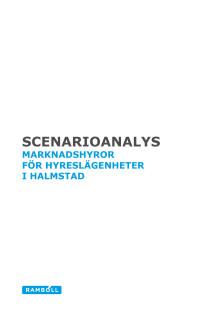 Rapport: Scenarioanalys, marknadshyror för hyreslägenheter i Halmstad