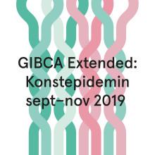 GIBCA Extended: Konstepidemin invigs 5 september