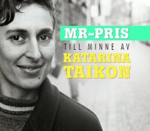 Stockholms stad instiftar MR-pris till minne av Katarina Taikon