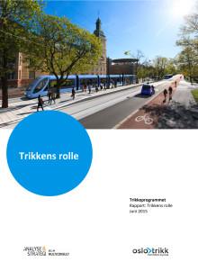 """Trikkeprogrammet - Rapport: """"Trikkens rolle"""""""