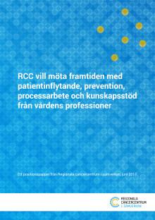 RCC vill möta framtiden med patientinflytande, prevention, processarbete och kunskapsstöd från vårdens professioner