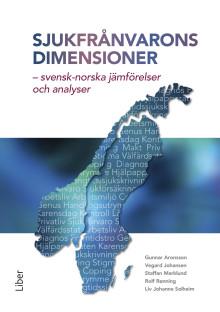 Sjukvårdens dimensioner - svensk-norska jämförelser och analyser