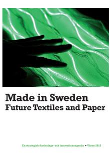 Made in Sweden - framtidens textilier och papper
