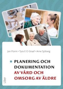 Planering och dokumentation av vård och omsorg av äldre
