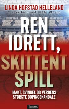 Minner om lansering av Ren idrett, skittent spill av Linda Hofstad Helleland i dag kl. 13.00
