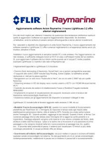 Raymarine: Aggiornamento software Axiom Raymarine: il nuovo LightHouse 3.2 offre ulteriori miglioramenti