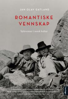 """Ny bok; """"Romantiske vennskap. Sjelevenner i norsk kultur"""""""