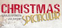 Christmas Spectacular - Gävles största julshow!