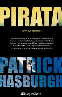 Patrick Hasburghin eeppinen romaani Pirata -myrskyn ratsastaja ilmestyy suomeksi maaliskuussa