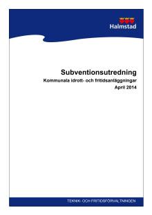 Subventionsutredning