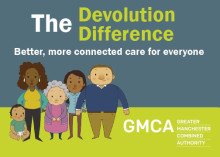 Find out how devolution is making health and social care services better in Bury