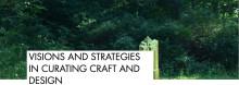 Curering av konsthantverk och design – seminarium för utövare och curatorer