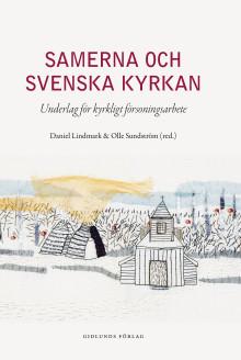 Ny bok om Svenska kyrkan och samerna