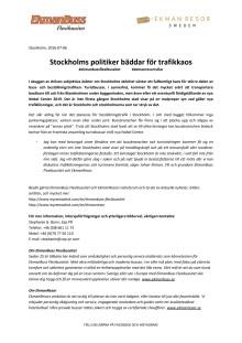 Stockholms politiker bäddar för trafikkaos