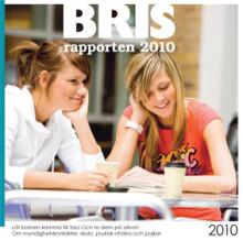 BRIS-rapporten 2010 – Är bristen på kunskap större än bristen på resurser?