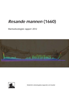 Resande Mannen, marinarkeologisk rapport (pdf)