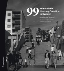 Bokrisen i fokus. ArkDes släpper två böcker om bostadspolitik.