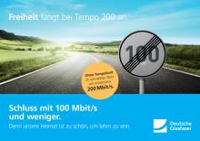 Deutsche Glasfaser Werbemotiv: Schluss mit Tempo 100