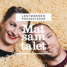 """Säsongspremiär av Matsamtalet med Johan """"Matgeek"""" Hedberg och Sigrid Barany"""