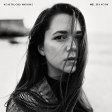 """Melissa Horn släpper idag albumet """"Konstgjord andning"""""""
