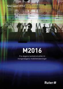 M2016: Fra dagens kollektivtrafikk til morgendagens mobilitetsløsninger