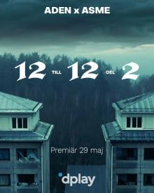 """Aden och Asme följer upp hyllade kortfilmen """"12 till 12"""" - debuterar som huvudrollsinnehavare. Del 2 har premiär på Dplay den 29/5"""