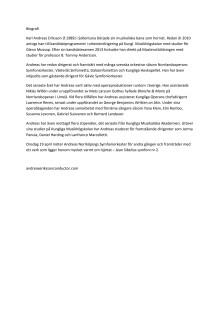 Biografi över dirigent Andreas Eriksson, som dirigerar sin examenskonsert för avläggande av masterexamen i dirigering vid Kungliga Musikhögskolan i Stockholm med Norrköpings Symfoniorkester onsdag 29 april 2015.