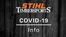 Timbersports ställer in event och tävlingar till och med april – World Trophy och Rookie-VM i maj påverkas