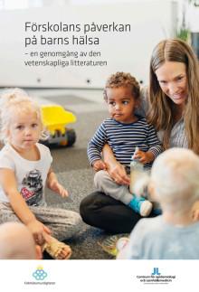 Förskolans påverkan på barns hälsa – en genomgång av den vetenskapliga litteraturen