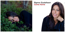 "Rigmor Gustafsson släpper nytt album ""Come Home"" - UTE IDAG!"