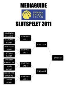 Mediaguide: Svenska Basketligans slutspel 2011