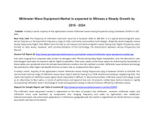 Millimeter Wave Equipment Market is Expected to Witness a Steady Growth by  2016 - 2024