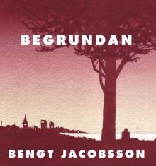 Lansering av Bengt Jacobssons nya bok Begrundan