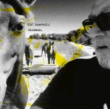 """Ulf Lundell släpper nya albumet """"Skisser"""" den 30 mars"""