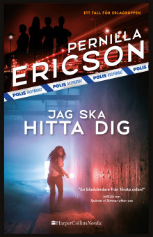 """Kritikerrosade Pernilla Ericson är tillbaka med boken """"Jag ska hitta dig"""""""
