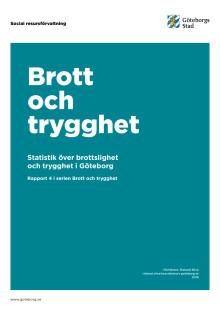 Brott och trygghet - statistik över brottslighet och trygghet i Göteborg (2018)