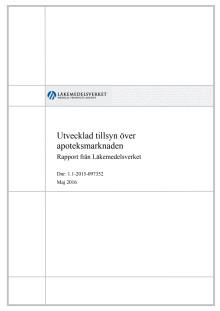 Utvecklad tillsyn av apoteksmarknaden - rapport maj 2016