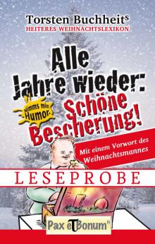 Pax et Bonum Verlag Berlin Leseprobe Buch: Alle Jahre wieder Schöne Bescherung Heiteres Weihnachtslexikon