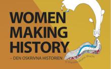 Women Making History – nu skriver vi om Malmös historia