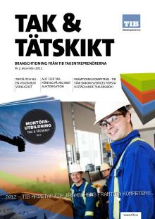 Tak & Tätskikt 2/2011 - Tema Utbildning. Branschtidning från TIB Takentreprenörerna