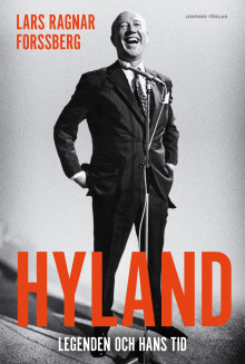 Första biografin om Lennart Hyland: en folkkär och svartsynt medieikon.