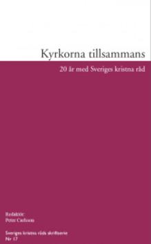 Sveriges kristna råd jubilerar med ny skrift