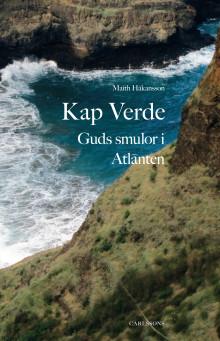 Ny bok: Kap Verde. Guds smulor i Atlanten