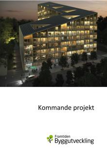 Kommande projekt Framtiden Byggutveckling